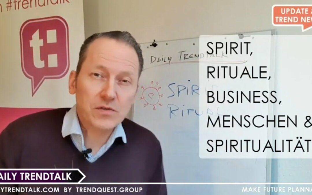 📈 Daily Trendtalk Update von Trendquest: 2020-11-24: Achtsamkeit, Business Spirituality, #NewWorkFuture